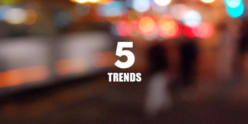 5-trends